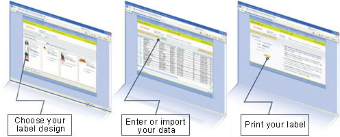 Choose your design, enter or import your data and print your label.
